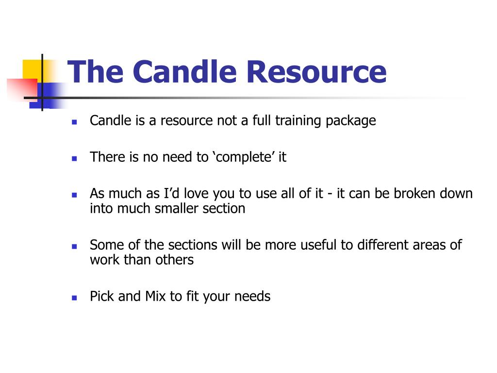 The Candle Resource
