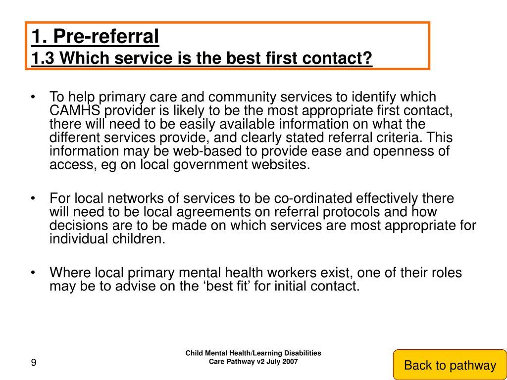 1. Pre-referral