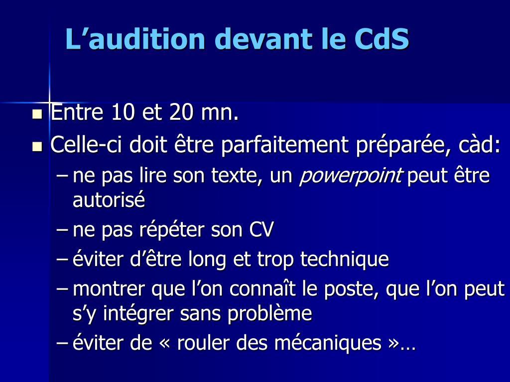 L'audition devant le CdS