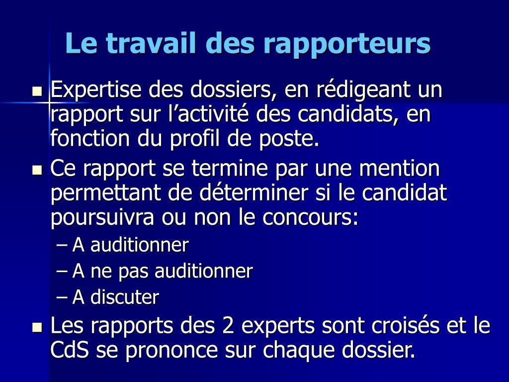 Le travail des rapporteurs