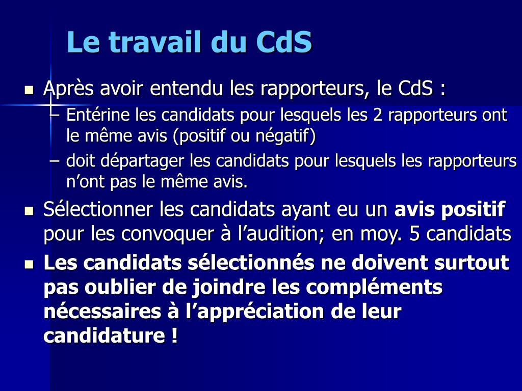 Le travail du CdS