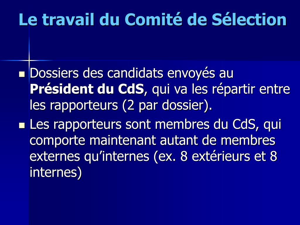 Le travail du Comité de Sélection