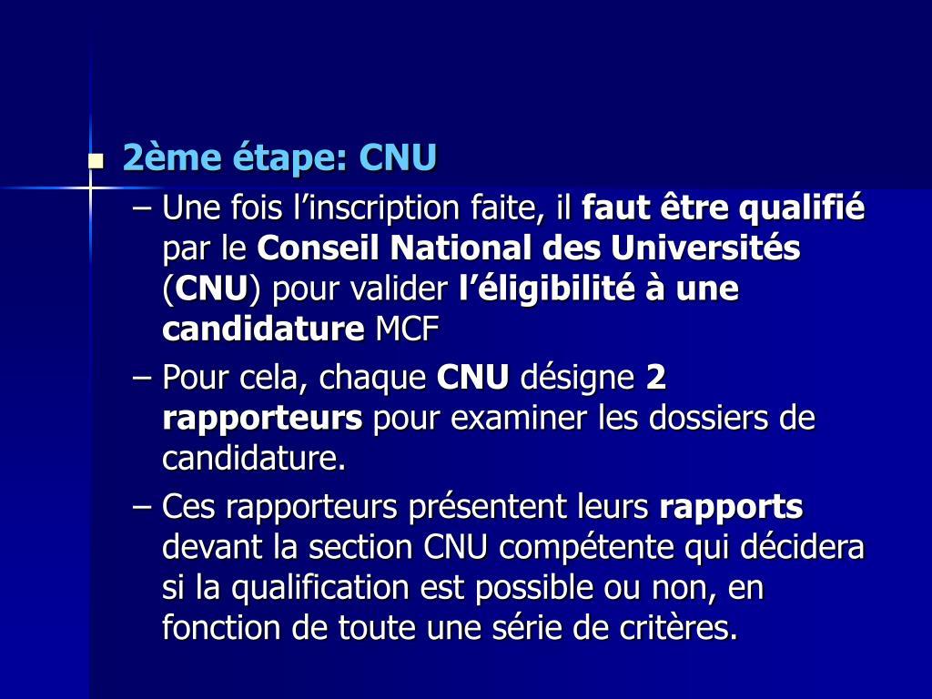 2ème étape: CNU