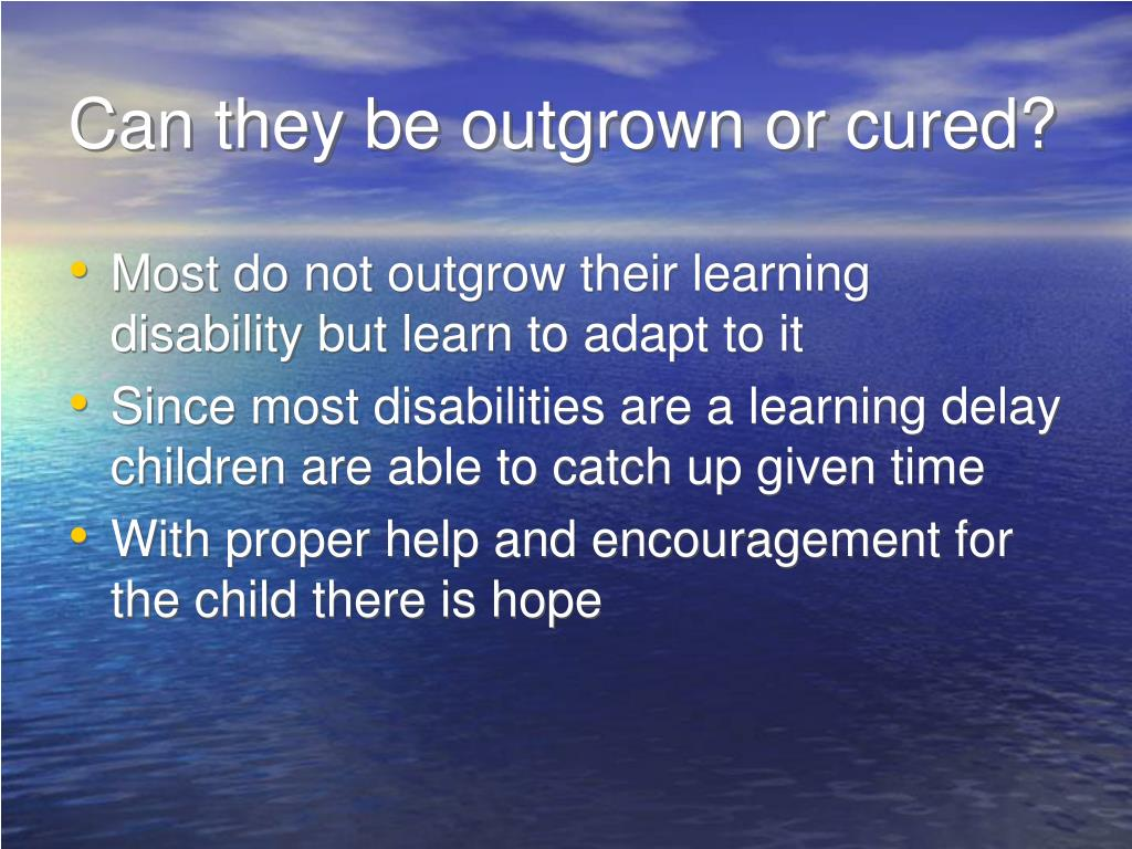 Can they be outgrown or cured?