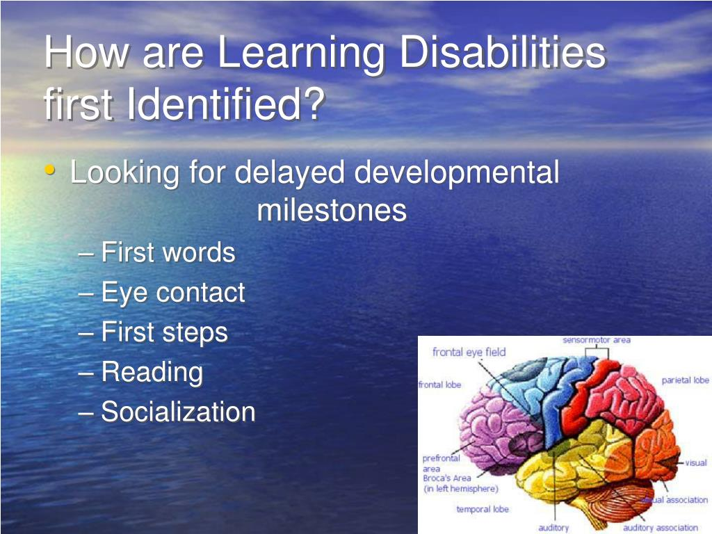 How are Learning Disabilities first Identified?