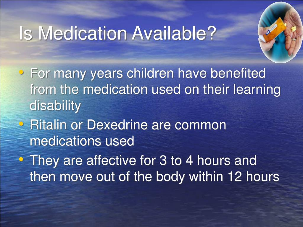 Is Medication Available?
