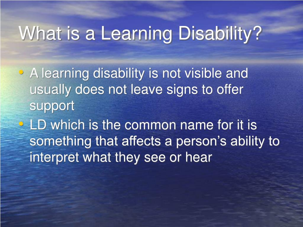 What is a Learning Disability?