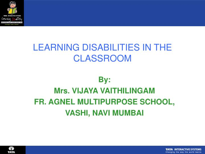 Learning disabilities in the classroom