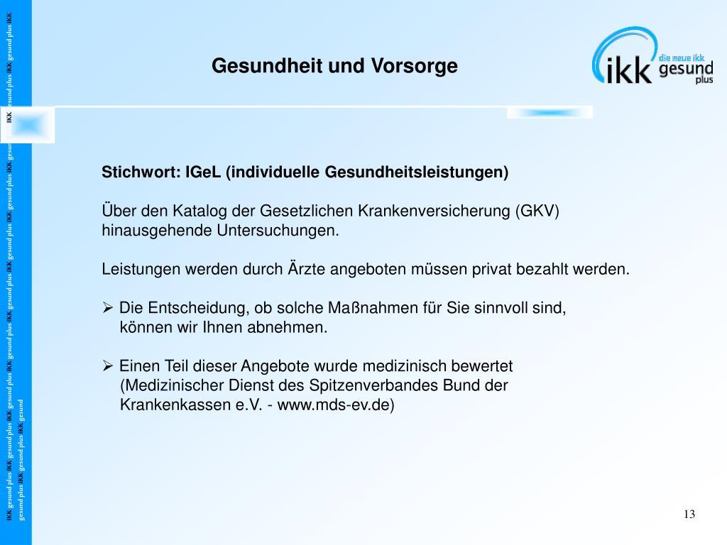 Stichwort: IGeL (individuelle Gesundheitsleistungen)