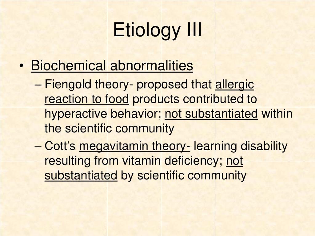 Etiology III