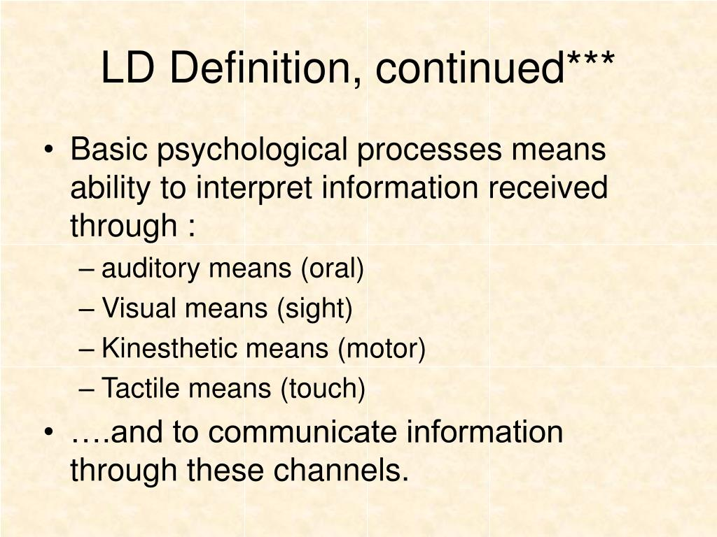 LD Definition, continued***