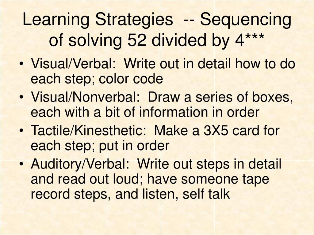 Learning Strategies  -- Sequencing of solving 52 divided by 4***