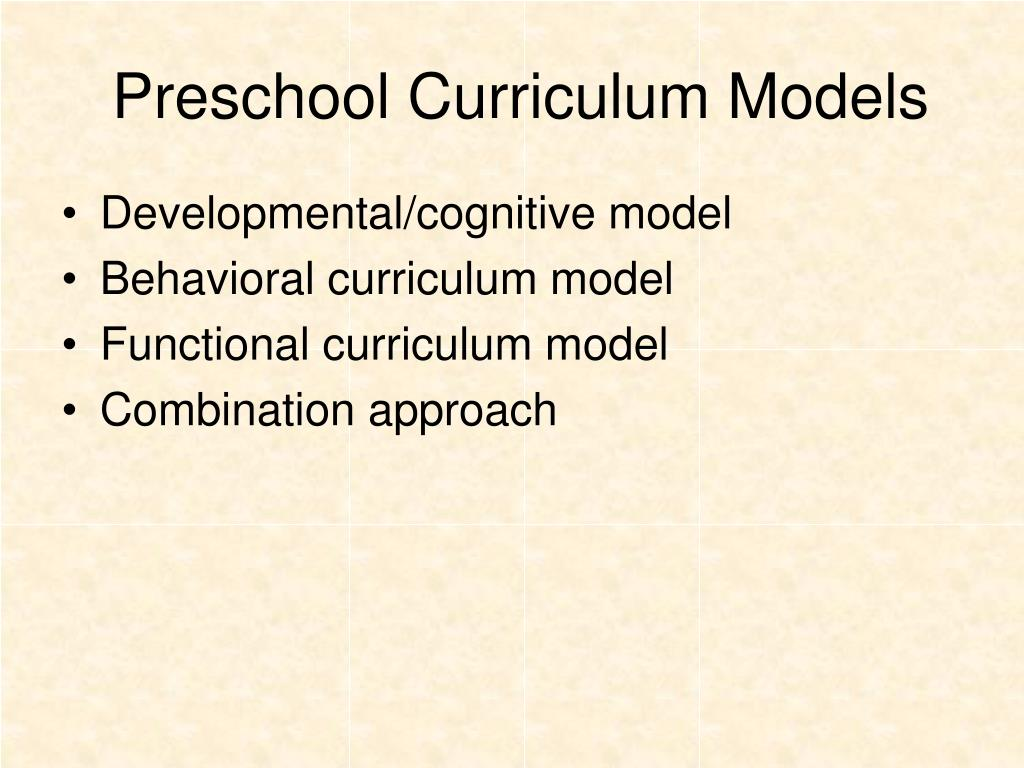 Preschool Curriculum Models