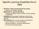 specific learning disabilities act of 1969