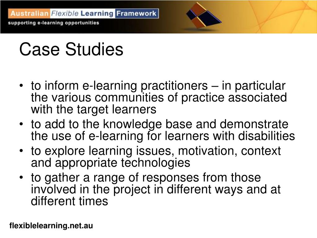 to inform e-learning practitioners – in particular the various communities of practice associated with the target learners