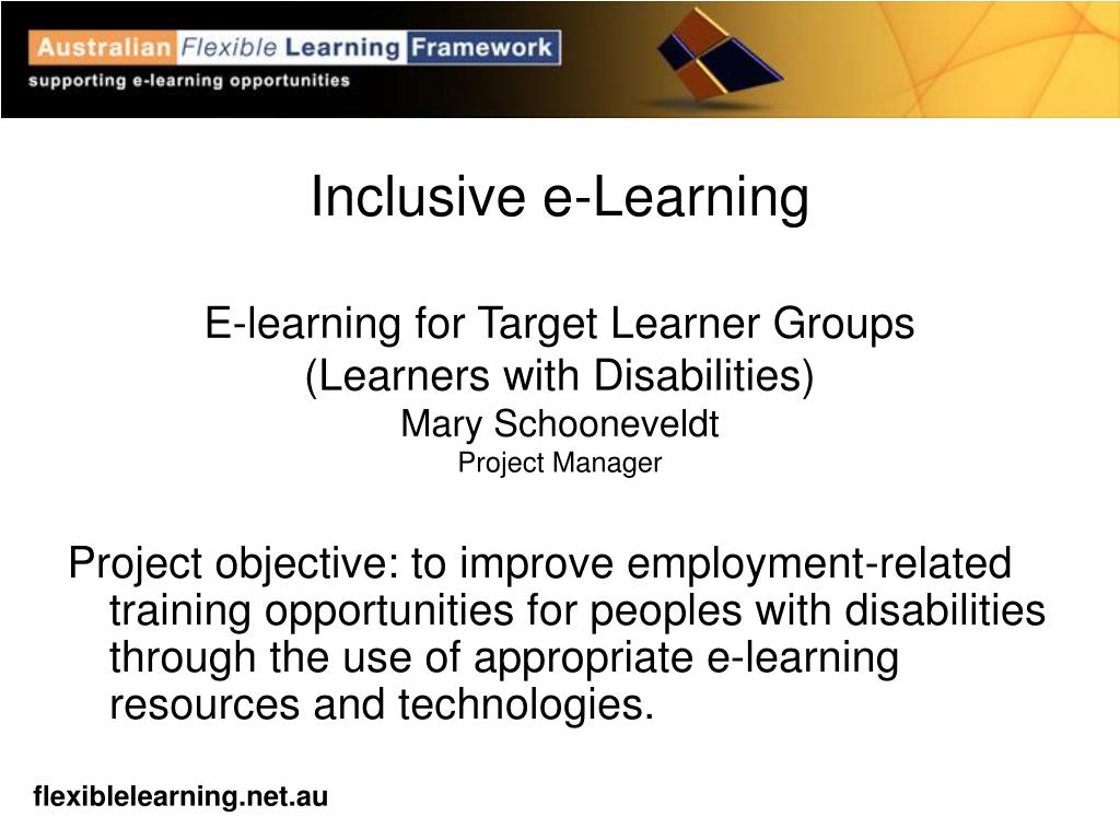 Project objective: to improve employment-related training opportunities for peoples with disabilities through the use of appropriate e-learning resources and technologies.