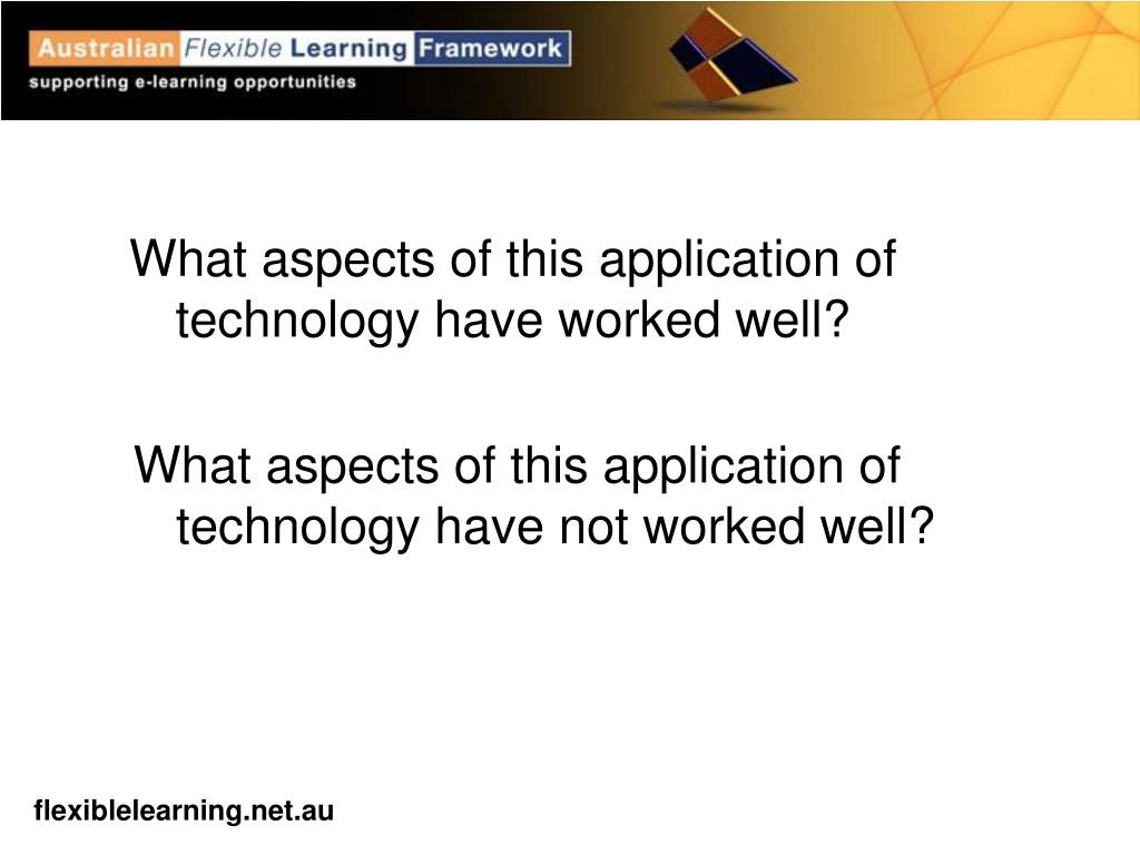 What aspects of this application of technology have not worked well?