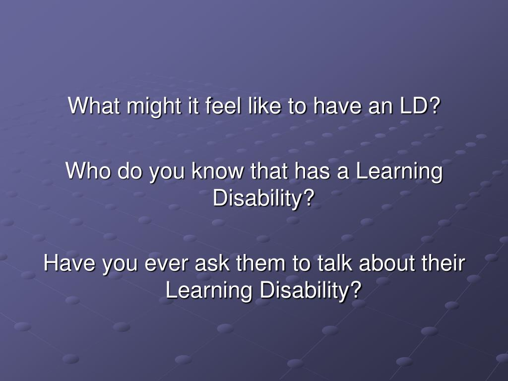 What might it feel like to have an LD?