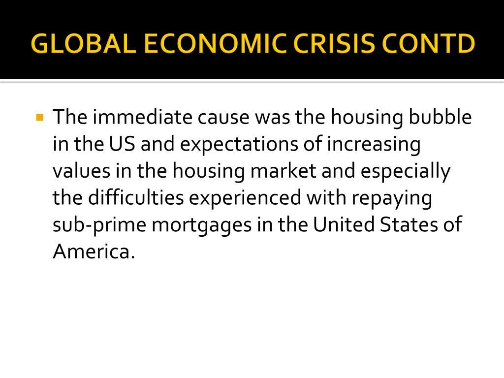 GLOBAL ECONOMIC CRISIS CONTD