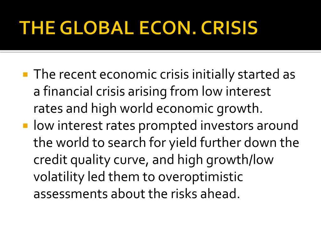 THE GLOBAL ECON. CRISIS