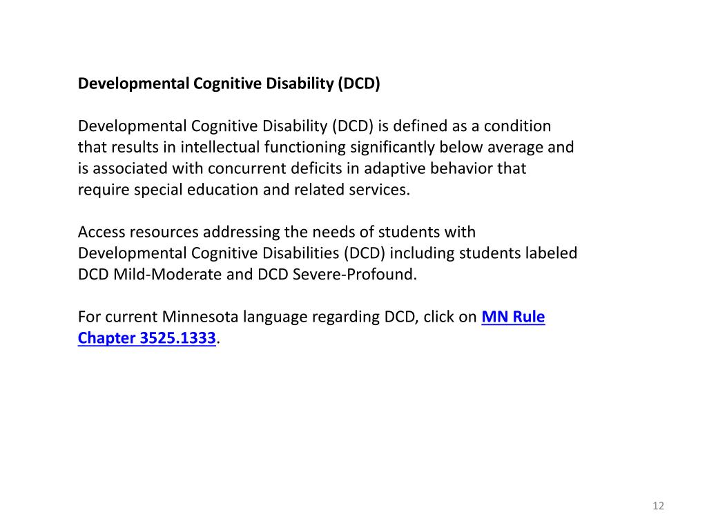Developmental Cognitive Disability (DCD)