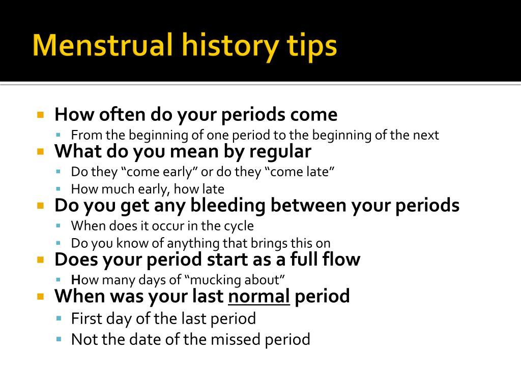 Menstrual history tips