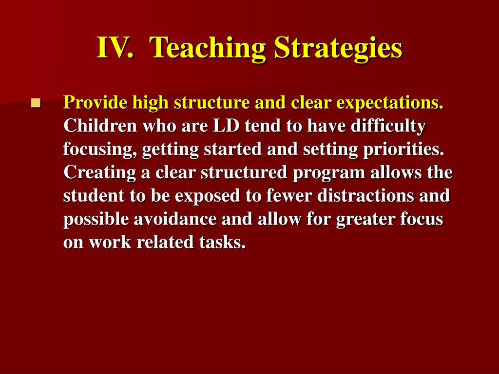 IV.  Teaching Strategies