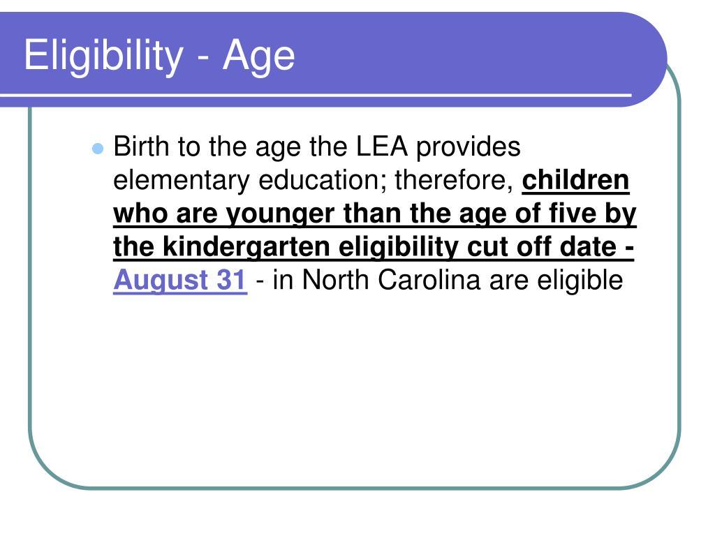 Eligibility - Age