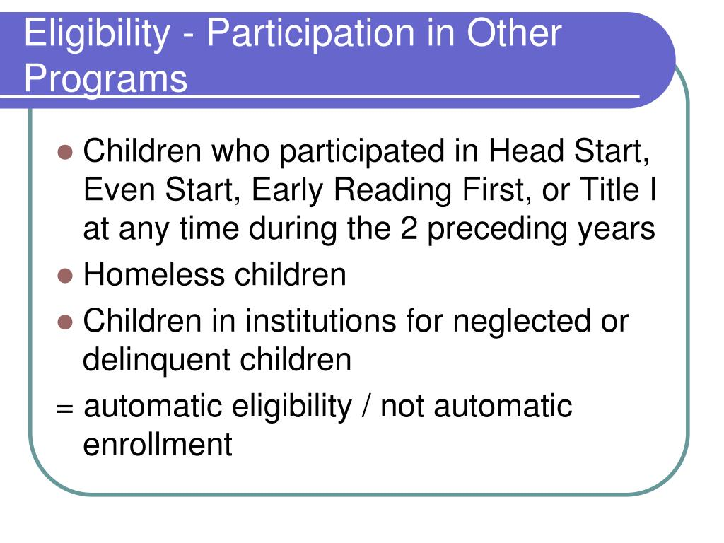 Eligibility - Participation in Other Programs