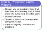 eligibility participation in other programs
