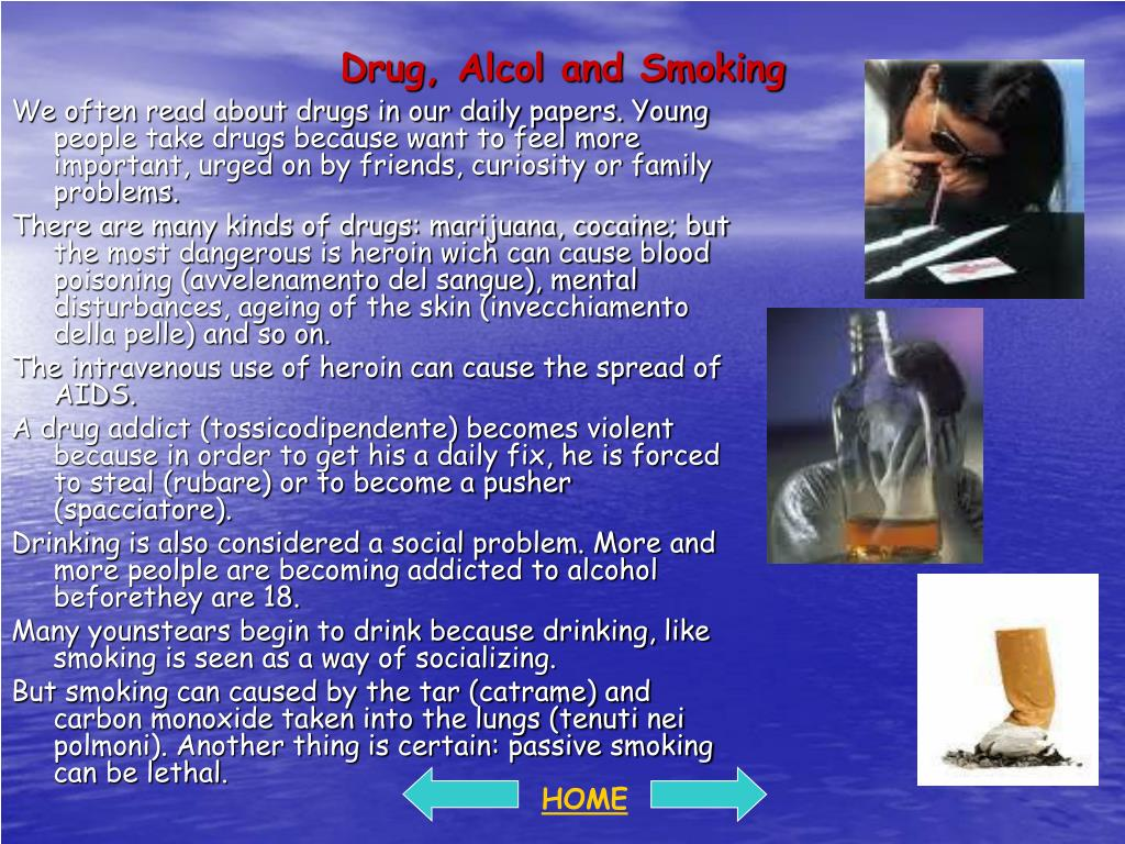 Drug, Alcol and Smoking