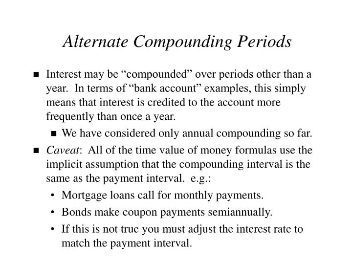 Alternate Compounding Periods