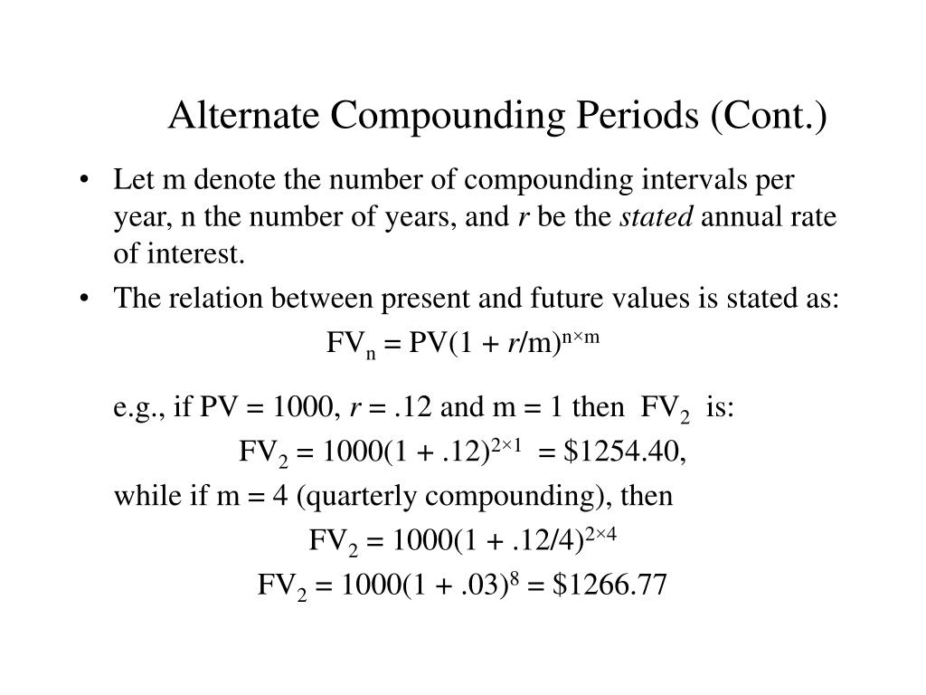 Alternate Compounding Periods (Cont.)