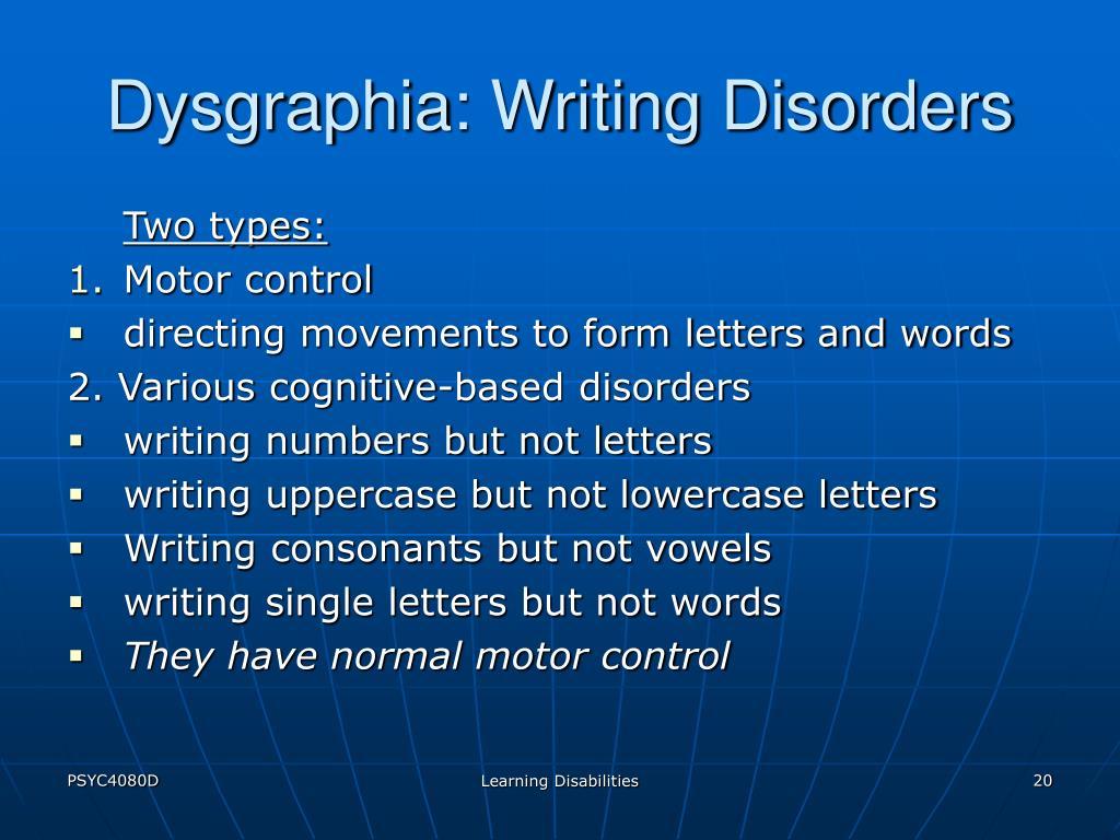 Dysgraphia: Writing Disorders