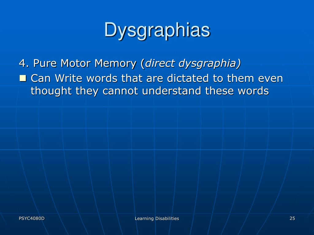 Dysgraphias