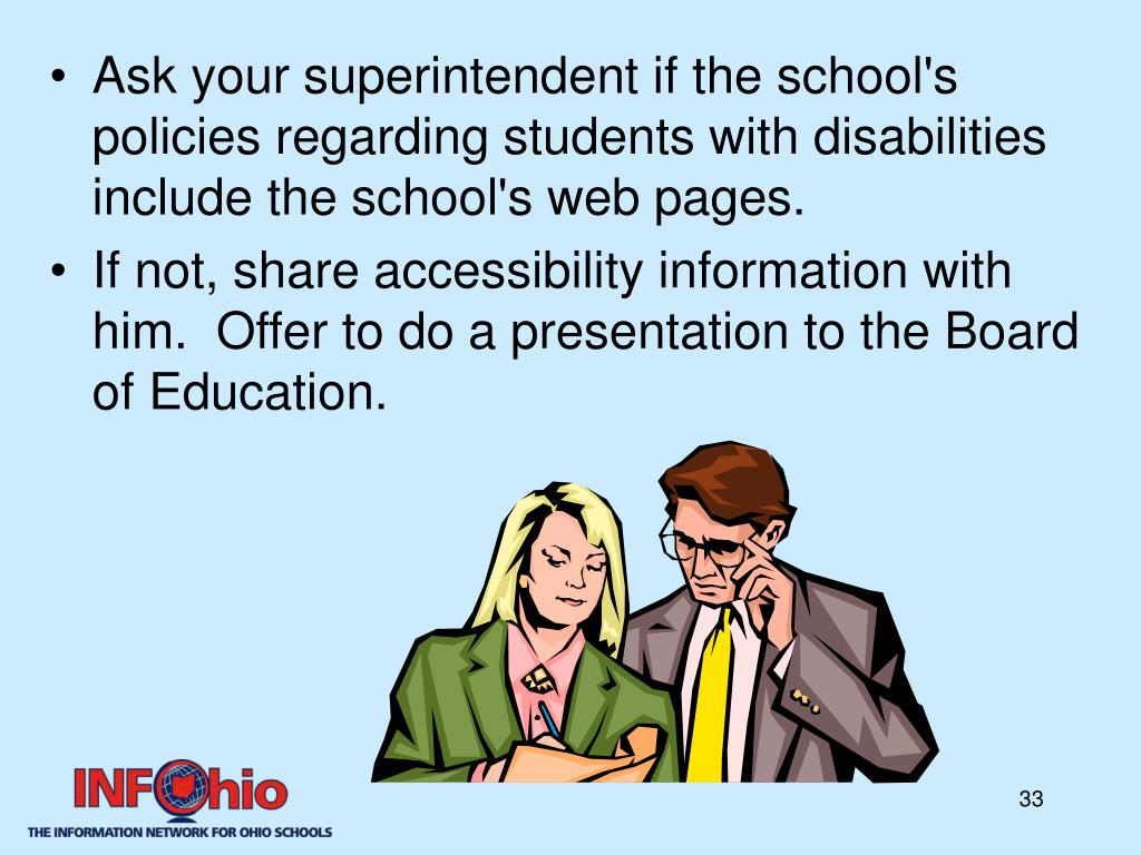 Ask your superintendent if the school's policies regarding students with disabilities include the school's web pages.