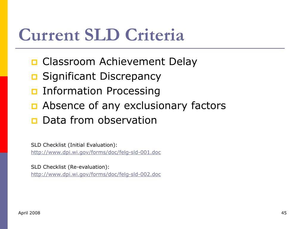Current SLD Criteria