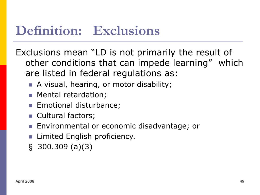 Definition:   Exclusions