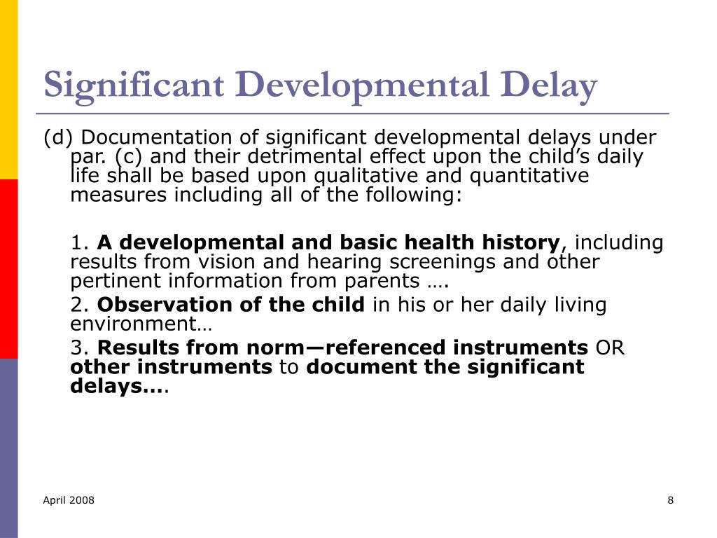 Significant Developmental Delay