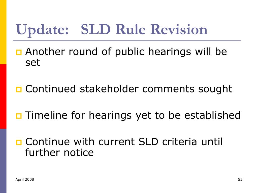 Update:   SLD Rule Revision