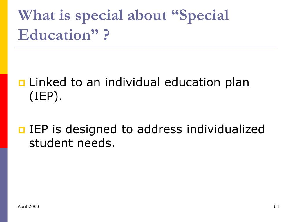 "What is special about ""Special Education"" ?"