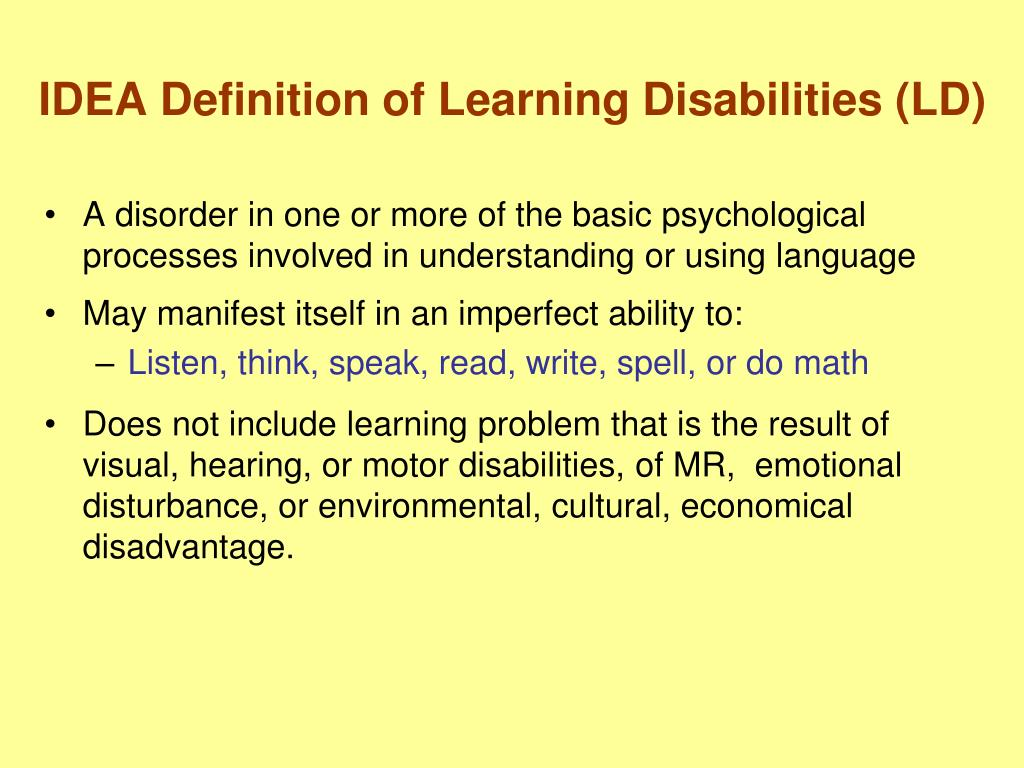 IDEA Definition of Learning Disabilities (LD)