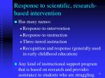 response to scientific research based intervention