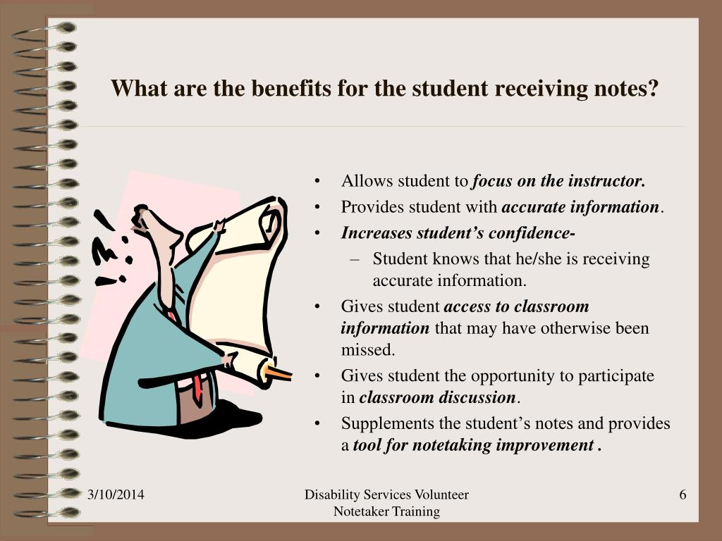 What are the benefits for the student receiving notes?