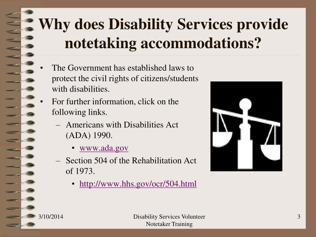 Why does Disability Services provide notetaking accommodations?