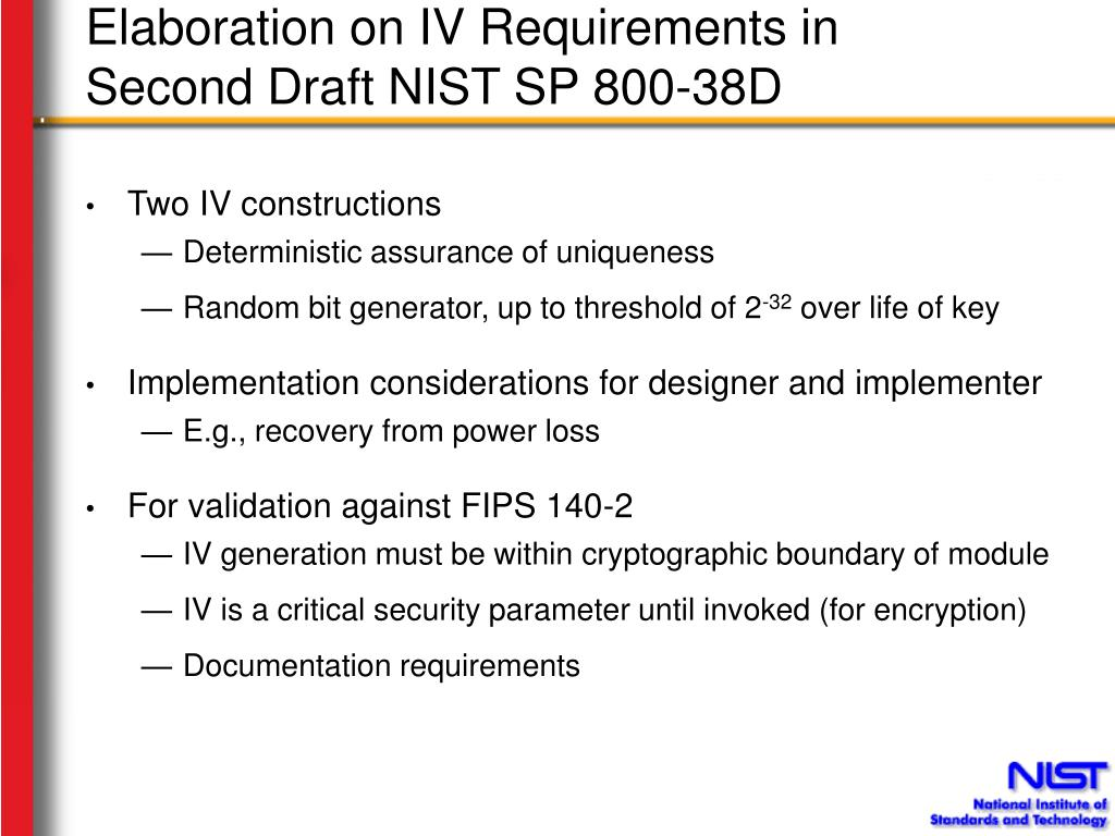 Elaboration on IV Requirements in Second Draft NIST SP 800-38D