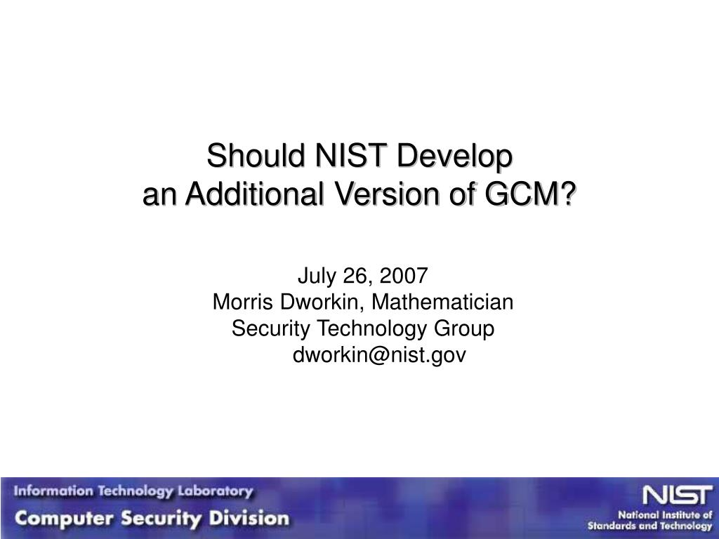 Should NIST Develop