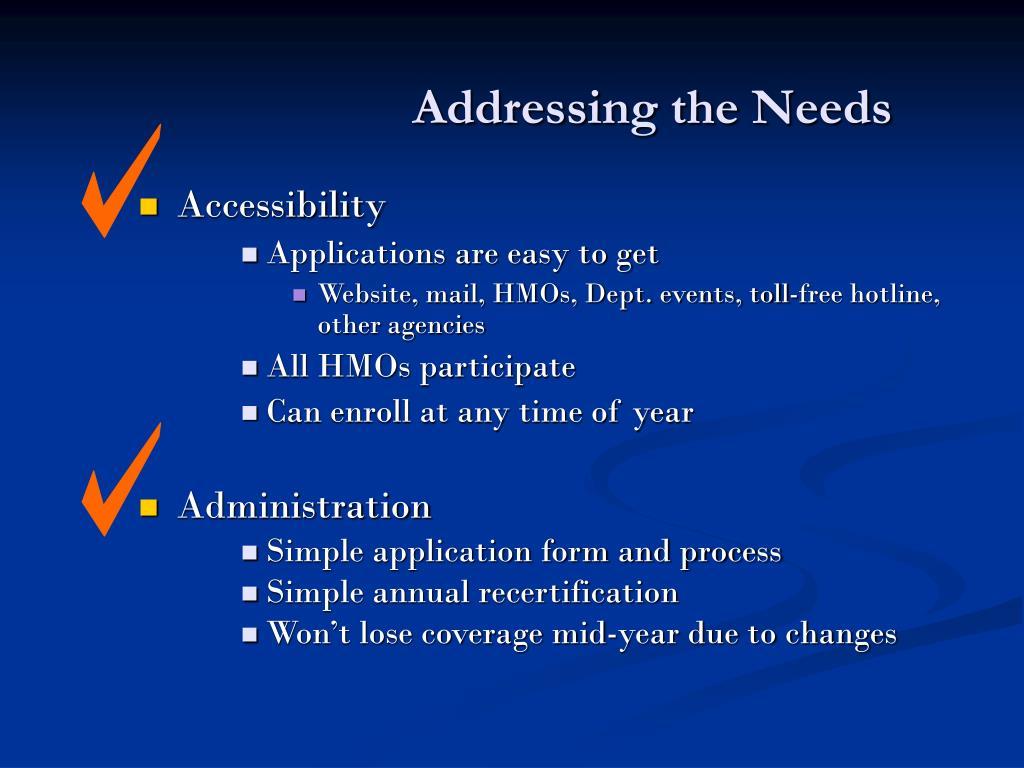 Addressing the Needs
