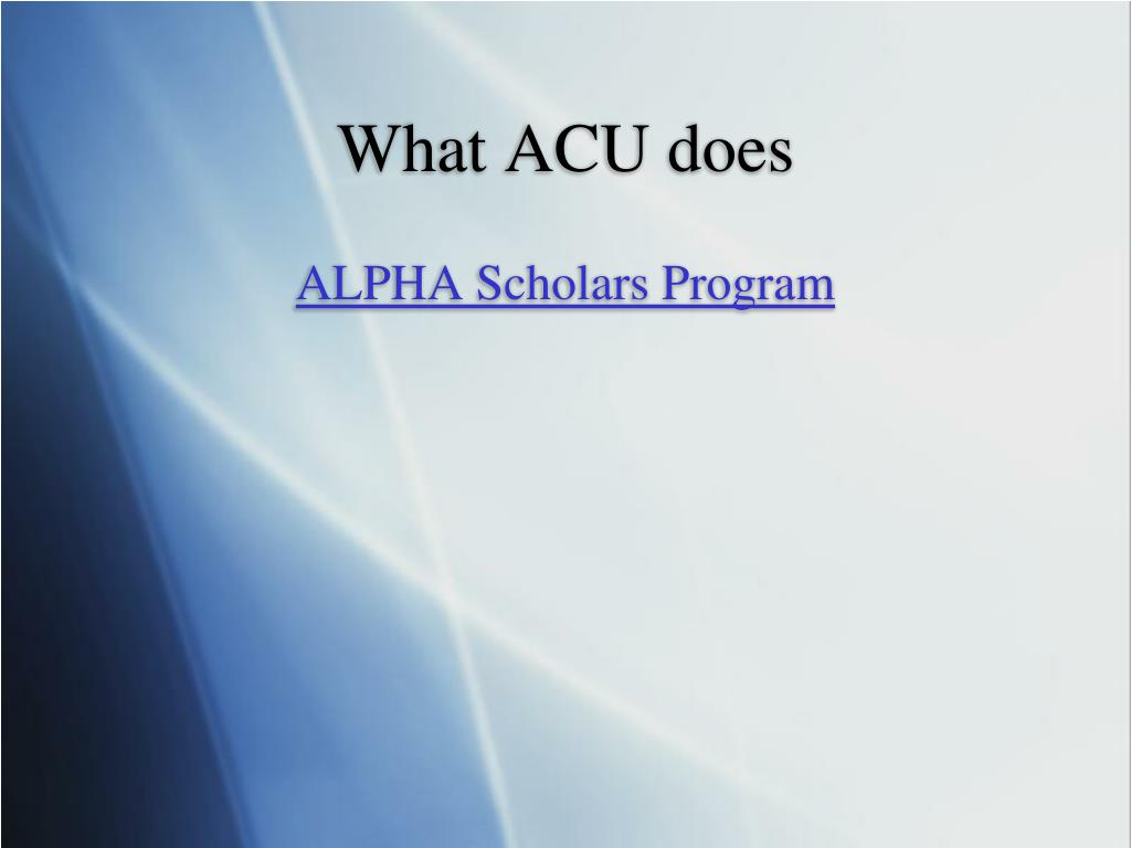 What ACU does