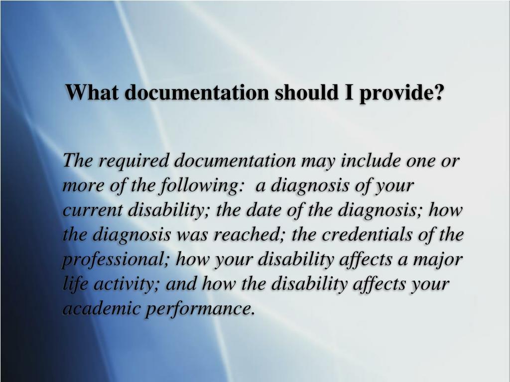 What documentation should I provide?